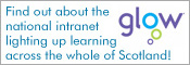 Find out more about Glow - the national intranet lighting up learning across the whole of Scotland
