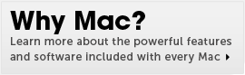 Why Mac? Learn more about the powerful features and software included with every Mac